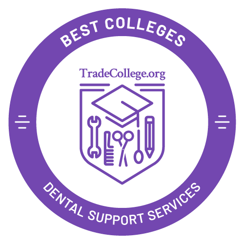 Top Trade Schools in Dental Support